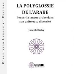 LA POLYGLOSSIE DE L'ARABE